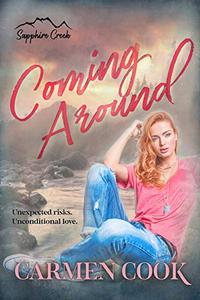 Coming Around: A Sapphire Creek Novella
