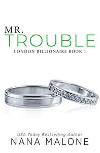 Mr. Trouble: A Fake Fiance Romance