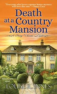 Death at a Country Mansion: A Smart British Mystery with a Surprising Twist