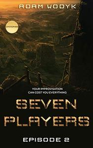 Seven Players: Episode 2