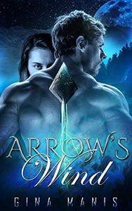 Arrow's Wind (The Healing Touch of Wind): The Elemental Realms
