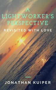 A Lightworker's Perspective