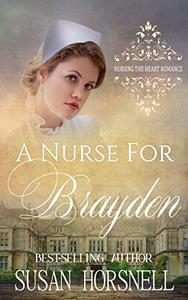 A Nurse for Brayden