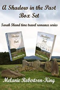 A Shadow in the Past Box Set: Sarah Shand time travel romance series