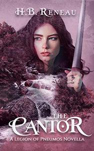 The Cantor: Prequel to the YA Fantasy Adventure Chaos Looming