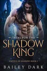 Trial for The Shadow King
