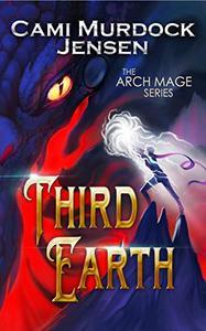 Third Earth: A YA Fantasy Adventure on the Dragon Planet