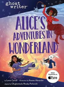 Alice's Adventures in Wonderland: Adapted edition