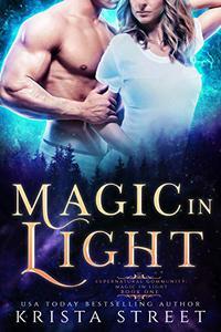 Magic in Light: Paranormal Shifter Romance