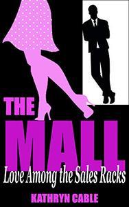 The Mall: Love Among the Sales Racks