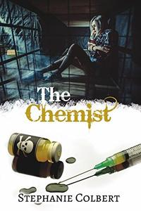 The Chemist: Psychological Thriller