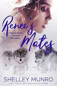 Renee's Mates: A Paranormal Reverse Harem Romance