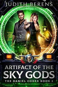 Artifact Of The Sky Gods: An Urban Fantasy Action Adventure
