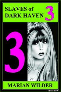 Slaves of Dark Haven 3