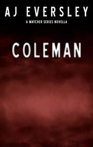 Coleman: A Watcher Series Mini Novella