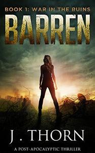 BARREN: Book 1 - War in the Ruins