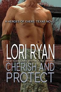 Cherish and Protect: a small town romantic suspense novel