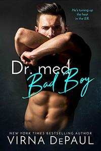 Dr. med. Bad Boy (Ärzte zum Verlieben 1)