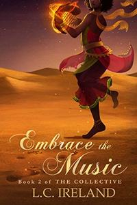 Embrace the Music