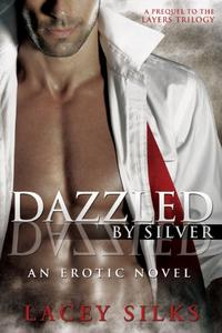Dazzled by Silver: