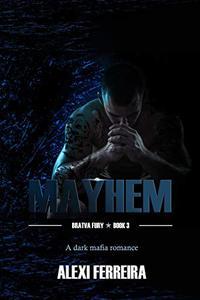 Mayhem: Bratva Fury