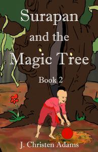 Surapan and the Magic Tree                     (Book 2)
