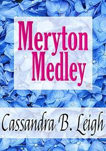 Meryton Medley: Four Pride and Prejudice Novelettes