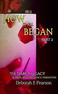 1812 How It All Began: Part 2