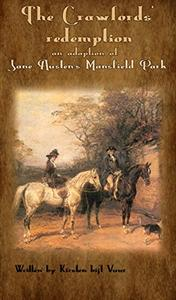 Mansfield Park The Crawfords' redemption: An improved end to the classic story