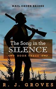 The Song in the Silence