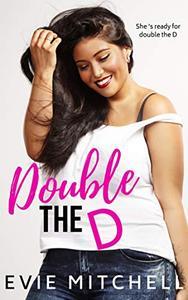 Double the D: A BBW MMF Romance