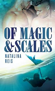 Of Magic and Scales