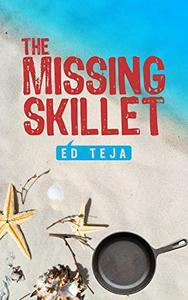 The Missing Skillet