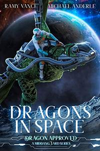 Dragons In Space: A Middang3ard Series