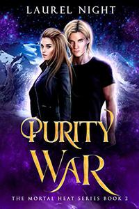 Purity War: A New Adult Urban Fantasy