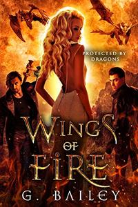 Wings of Fire: A Reverse Harem Paranormal Romance.