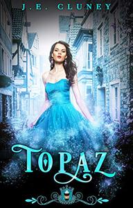 Topaz: A standalone paranormal romance