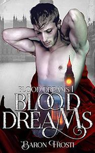 Blood Dreams: Blood Dreams 1