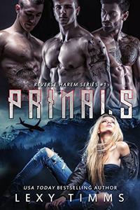 Primals: Reverse Harem Paranormal Shifter Romance