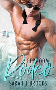 Bedroom Rodeo: A Billionaire Romance