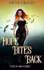 Hope Bites Back: A Bats of Burden Prequel