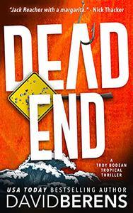 Dead End: A laugh until you die coastal crime thriller!