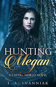 Hunting Megan: A Fantasy Romance Novel