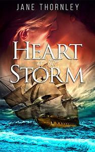 Heart of the Storm: A High Seas Romance
