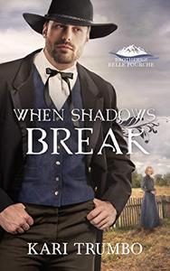 When Shadows Break