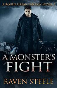 A Monster's Battle: A Gritty Urban Fantasy Novel