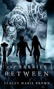 The Barrier Between