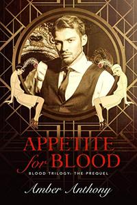 Appetite for Blood
