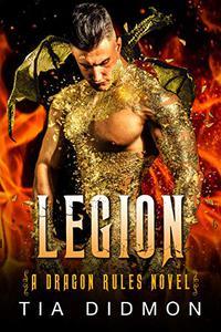 Legion: Alpha Dragon Shifter Romance