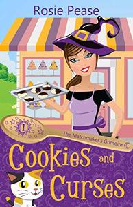 Cookies and Curses: A Witchy Paranormal Cozy Mystery